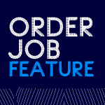 Supercharge your sales and production process with the NEW Order Job Feature