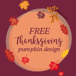 Thanksgiving DIY & Embroidery Inspirations with FREE Design