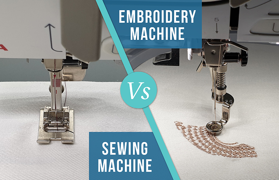 Embroidery machine vs Sewing machine